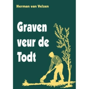 Achterhoekse dialectverhalen uit Tweede Wereldoorlog van Herman van Velzen