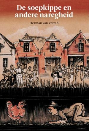 De Soepkippe, 50e boek met Achterhoekse dialectverhalenvan Herman van Velzen